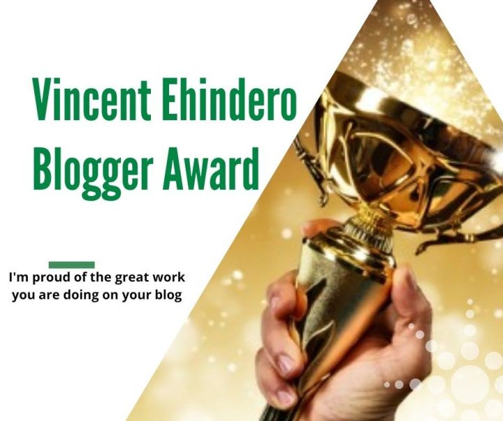 Vincent ehindro BLOGGER AWARD